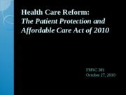 27 Health care reform fall 10 Bb.ppt