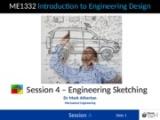 Session 4 - Engineering Sketching