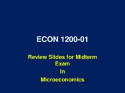 ECON 1200 Review slides for midterm