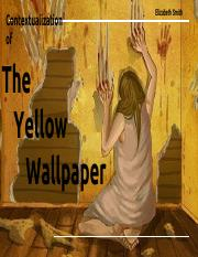 The Yellow Wallpaper Presentation Pdf Contextualization Of