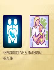 Reproductive & Maternal Health.pptx