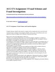 ACC571 Assignment 3 Fraud Schemes and Fraud Investigations