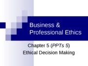 Ethical Decision Making & Moral Theory (Week 4 & 5)