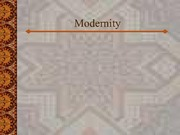 Lecture Notes - Modernity