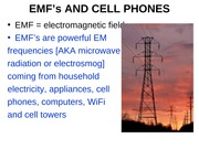 EMF's and Cell Phones Student Slides 2014