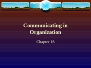 Communicating in Organization