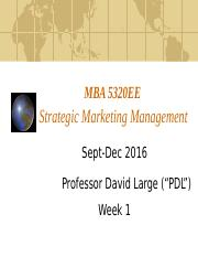 MBA 5320E Fall 2016 ppt Week 1.pptx