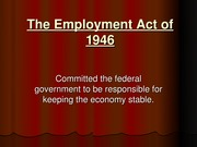 The Employment Act of 1946 - Fiscal Policy