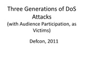 DEFCON-19-Bowne-Three-Generations-of-DoS-Attacks.pdf