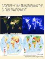 Lecture+14-GEOG102-Transforming+the+Global+Environment+-+Fall+2017.pdf