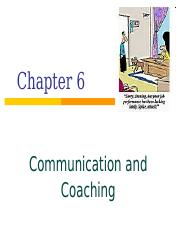 Ch 6 - Communication and Coaching-BB.ppt