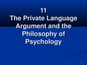 11 The Private language Arument and the Philo of Psychology