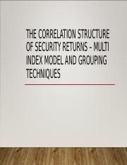 CH 9 The Correlation Structure of Security Returns.ppt