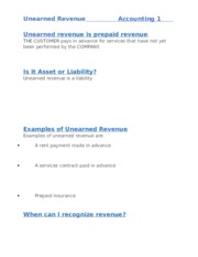 Unearned revenue is prepaid revenue