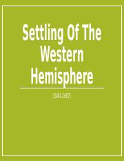 Settling Of The Western Hemisphere (1491-1607)