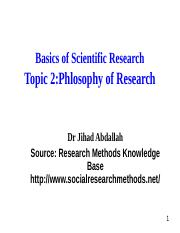 Topic 2_Philosophy of research.ppt