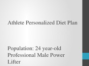 Athlete Personalized Diet Plan Power Lifter Lecture Slides