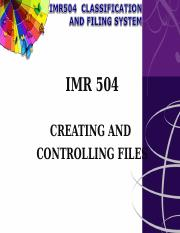 3-IMR504-Creating and controlling files.ppt