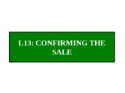 Lecture 13 - Confirming the Sale (Completed Notes)