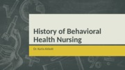 History of Behavioral Health PPT