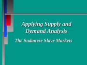 4. Applying Supply & Demand to Slave Markets