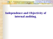 3Independence and Objectivity of internal auditing