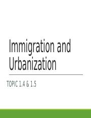 Unit 1 - Gilded Age Immigration %26 Urbanization.pptx