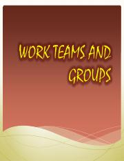 WORK TEAMS AND GROUPS