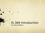 IS 369 Introduction