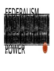 Federalism and Presidential Power.pptx