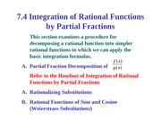 7.4 Integration of Rational Functions by