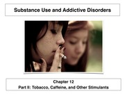 Tobacco, Caffeine, and Other Stimulants