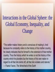 Interaction in the Global Sphere