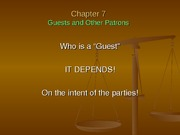 Chapter 7-8 - Guests and Other Patrons Powerpoint