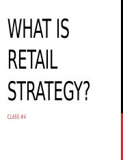 Class #4--What is retail strategy