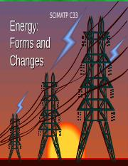 SCIMATP_C33_Energy forms and changes.ppt