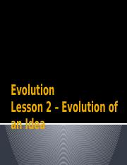 Lesson 2 Evolution of an Idea.pptx