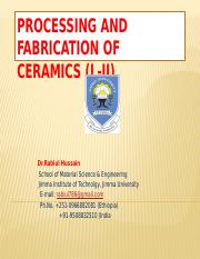 Processing and Fabrication of Ceramics (L-II).pptx
