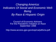 1 Council of Economic Advisers Well-Being by Race and Hispanic Origin
