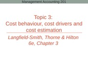 Topic 3 - Cost behaviour, cost drivers and cost estimation