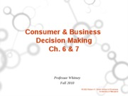 Ch. 6 and 7 Consumer and Business Buying Student Version
