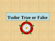 tudor_true_or_false
