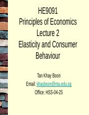 HE9091 Lecture 2 Elasticity and Consumer Behaviour.pptx