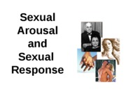 Outline Arousal and Sexual Response