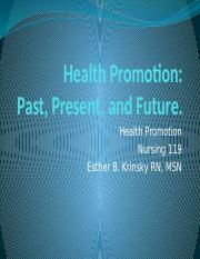HP- week 1 Health Promotion- past, present, and future.pptx