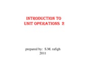 Microsoft PowerPoint - Intoduction to Unit Operations 2 [