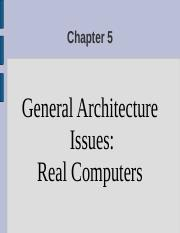 Chapter 5 General Architectures Issues Real Computers.ppt