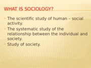 What is Sociology - Witt 1