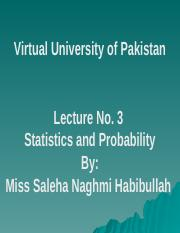 Statistics and Probability - STA301 Power Point Slides Lecture 03