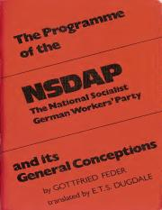 Gottfried Feder - The Program of the NSDAP - The National Socialist Workers' Party and its General C